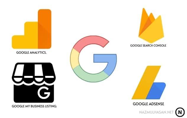 Google Analytics. Google search console Google My Business listing: Google AdSense